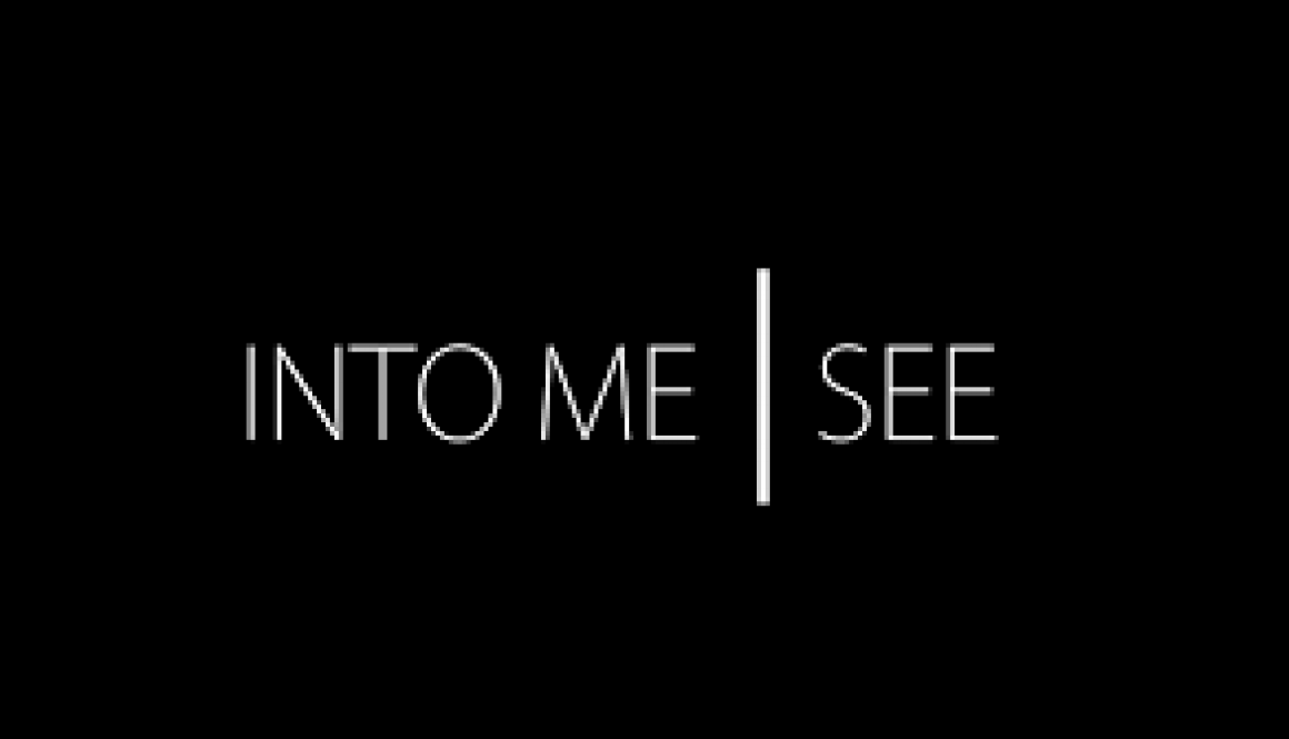 into me see